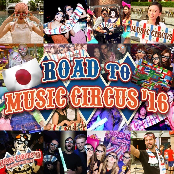Road to MUSIC CIRCUS'16